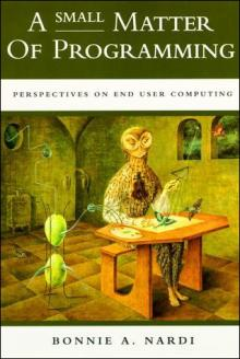 A SMALL Matter of Programming-Bonnie Nardi