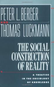 BooksWeRead-BergerLuckmann-TheSocialConstructionofReality