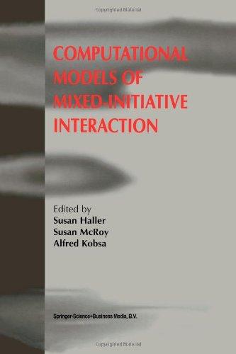 Kobsa-ComputationalModelsofMixedInitiativeInteraction